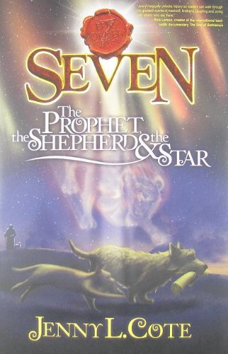 The Prophet, the Shepherd and the Star (Epic Order of the Seven)