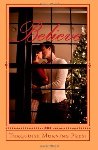 Believe: Christmas Anthology 2010: Kappes, Tonya, Ethridge,
