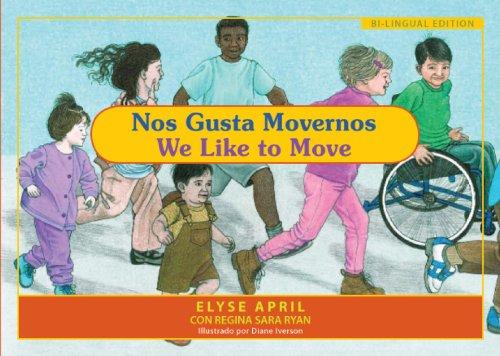 9781935826088: Nos Gusta Movernos/We Like to Move: El Ejercicio es Divertido/Exercise is Fun