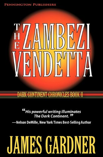 The Zambezi Vendetta (1935827049) by James S. Gardner