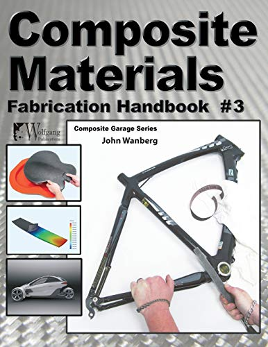 9781935828662: Composite Materials: Fabrication Handbook #3 (Composite Garage)