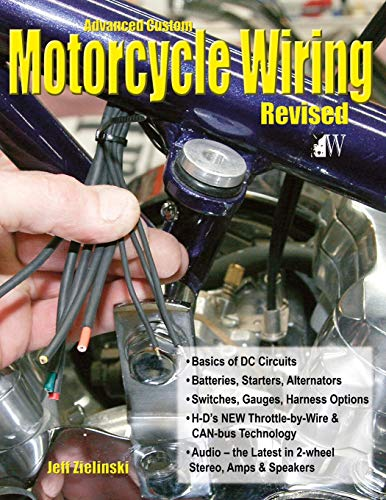 9781935828761: Advanced Custom Motorcycle Wiring- Revised Edition