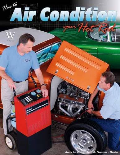 9781935828785: How to Air Condition Your Hot Rod