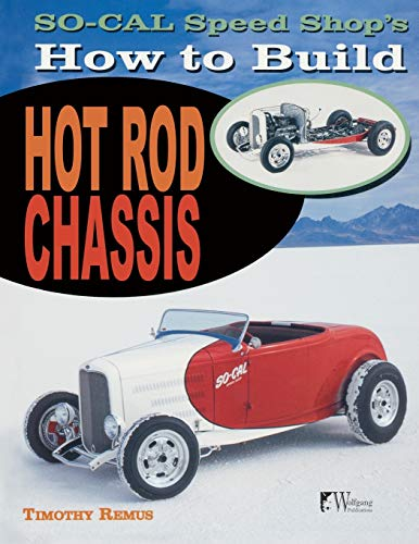 9781935828860: SO-CAL Speed Shop's How to Build Hot Rod Chassis