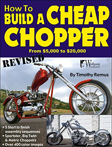 9781935828945: How to Build a Cheap Chopper (Wolfgang Publications)