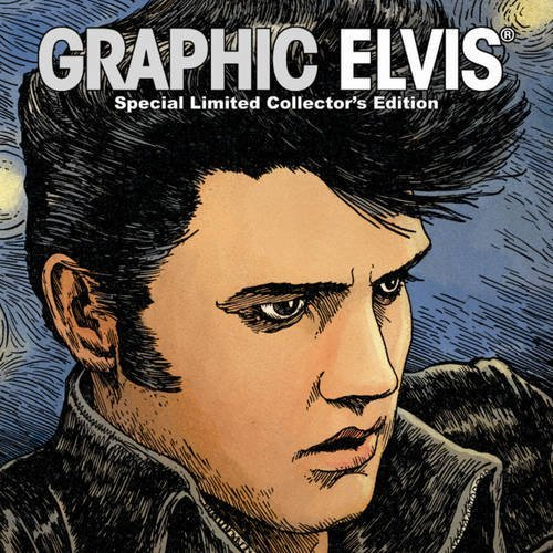 9781935829157: Graphic Elvis Limited Collector's Hardcover