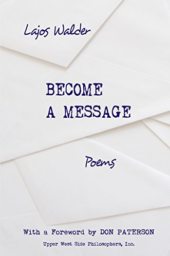 9781935830306: Become a Message: Poems (Benjamin Franklin Award for Poetry 2016)