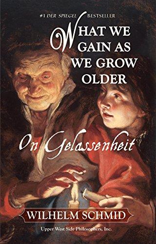 9781935830313: What We Gain As We Grow Older: On Gelassenheit (Subway Line)
