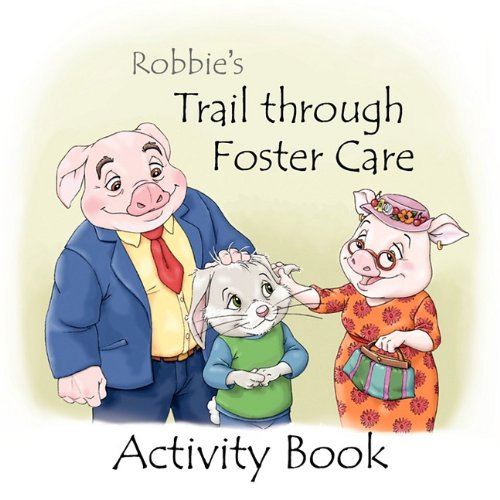 9781935831013: Robbie's Trail through Foster Care -- Activity Book