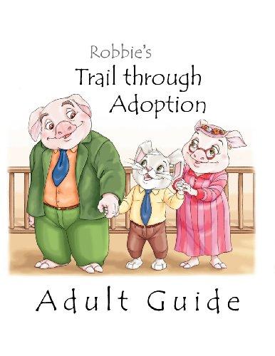 9781935831051: Robbie's Trail through Adoption -- Adult Guide