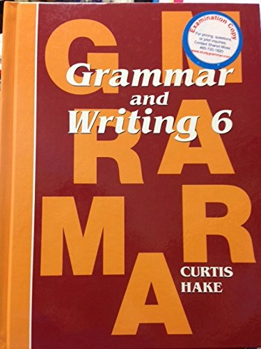 Grammar and Writing 6 Student Edition