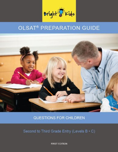 9781935858706: OLSAT Preparation Guide II Questions for Children & Instructions (OLSAT Preparation Guide II Second to Third Grade Entry Levels B and C) by Bright Kids NYC (2012-08-02)