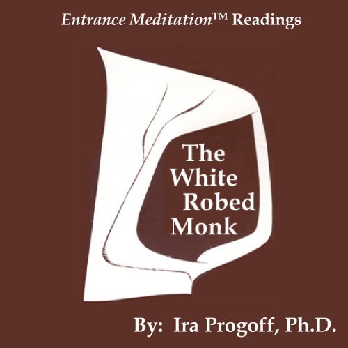 9781935859024: The White Robed Monk (Entrance Meditation Series)