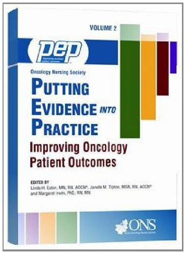 9781935864042: 2: Putting Evidence into Practice: Improving Oncology Patient Outcomes