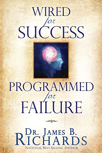 9781935870005: Wired for Success, Programmed for Failure - AbeBooks ...