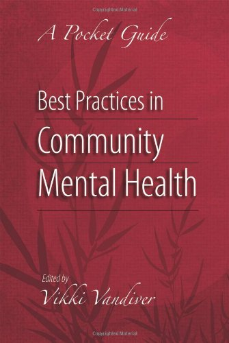 Best Practices in Community Mental Health: A: Vandiver, Vikki L.