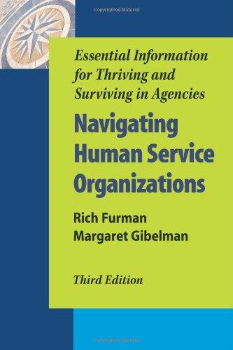 Navigating Human Service Organizations: Essential Information for: Margaret Gibelman, Rich