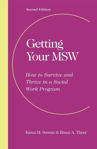 9781935871262: Getting Your MSW: How to Survive and Thrive in a Social Work Program