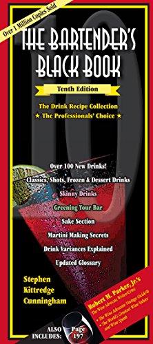 The Bartenders Black Book 10th Edition: Cunningham, Stephen Kittredge