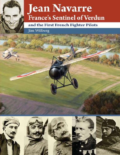 9781935881001: Jean Navarre: France's Sentinel of Verdun and the First French Fighter Pilots