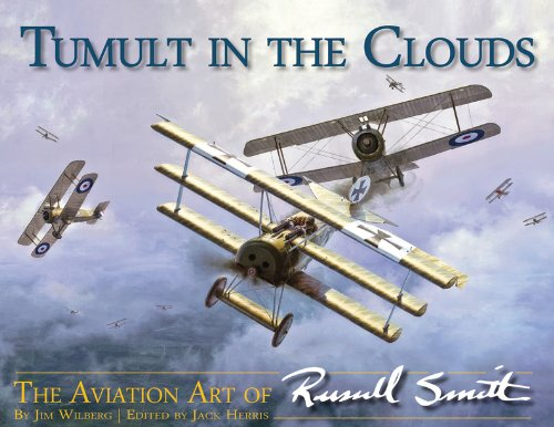 Tumult in the Clouds - the Aviation Art of Russell Smith