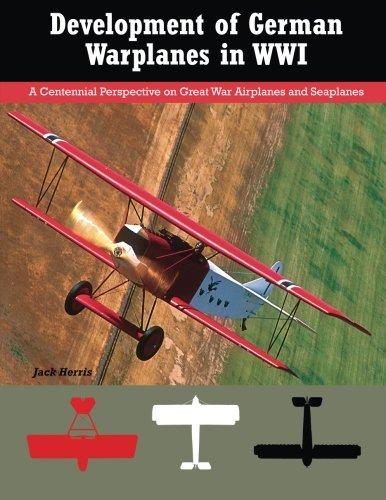 Development of German Warplanes in WW I: Herris, Jack