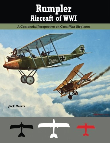 Rumpler Aircraft of WWI: Herris, Jack