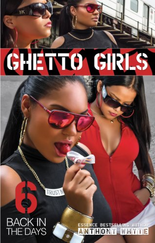 9781935883371: Ghetto Girls 6: Back in the Days