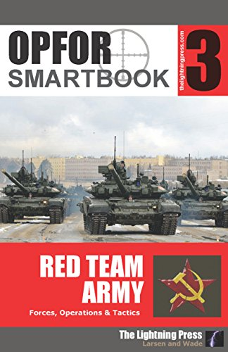9781935886570: OPFOR SMARTbook 3 - Red Team Army by Christopher E. Larsen (2015-05-04)
