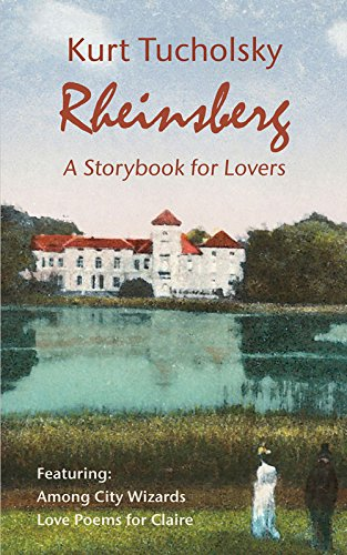 9781935902270: Rheinsberg: A Storybook for Lovers (Kurt Tucholsky in Translation)