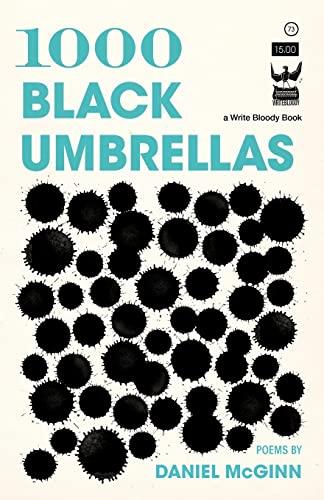 1000 Black Umbrellas (Paperback): Daniel McGinn
