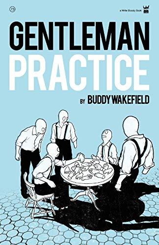 9781935904106: Gentleman Practice