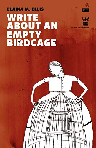 9781935904281: Write About an Empty Birdcage