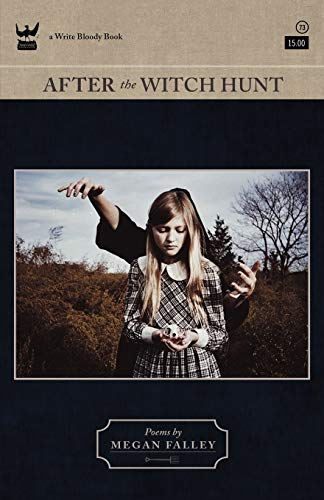 9781935904625: After The Witch Hunt (Write Bloody Books)
