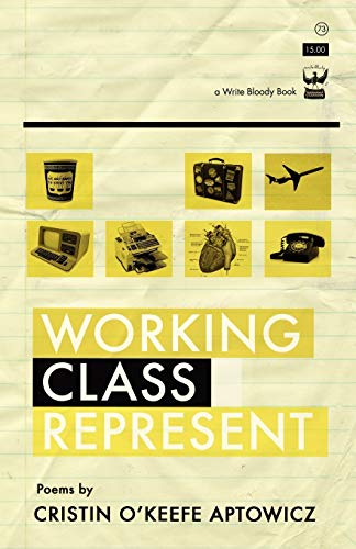 9781935904724: Working Class Represent