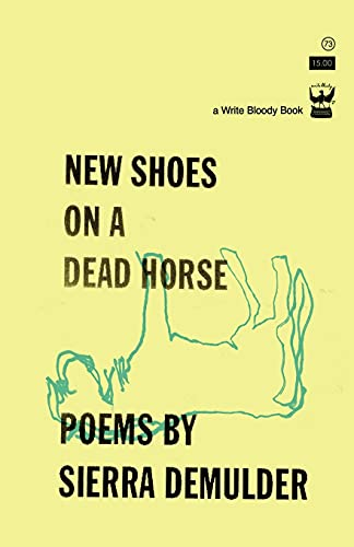9781935904953: New Shoes On A Dead Horse
