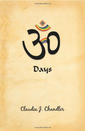 9781935905158: 30 Days: A Commitment to the Creation of Joy