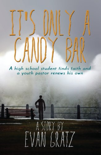 It's Only A Candy Bar: Evan Gratz