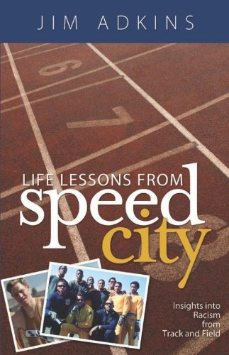 Life Lessons from Speed City: Adkins, Jim