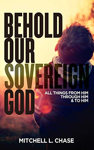 9781935909521: Behold Our Sovereign God