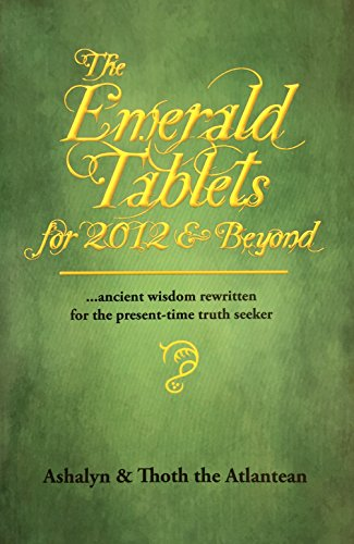 9781935914099: The Emerald Tablets for 2012 & Beyond