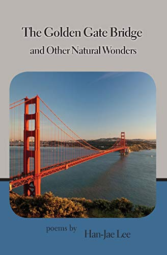 9781935914341: The Golden Gate Bridge and Other Natural Wonders