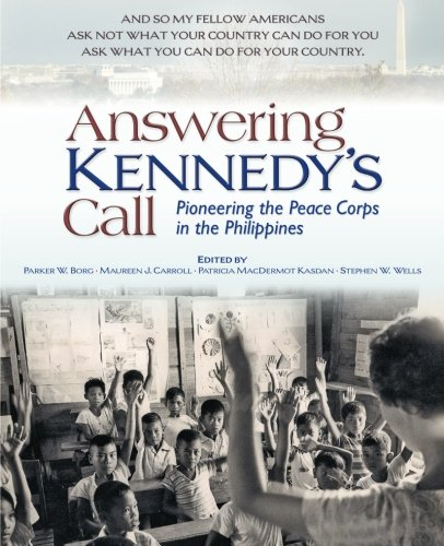 9781935925019: Answering Kennedy's Call: Pioneering the Peace Corps in the Philippines