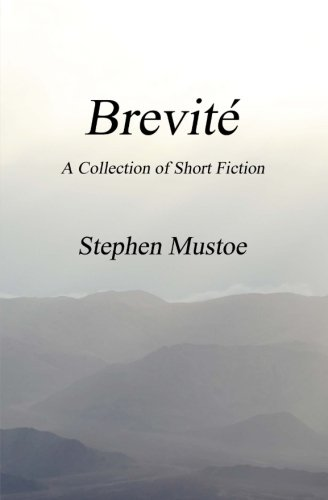 9781935925750: Brevite: A collection of short fiction