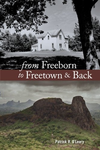 From Freeborn to Freetown & Back: O'Leary, Patrick R.