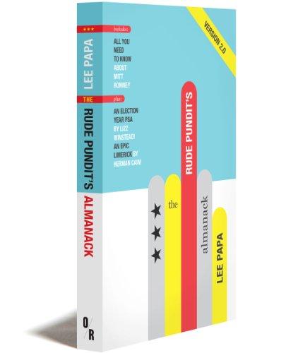9781935928690: The Rude Pundit's Almanack 2012 Edition