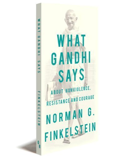 9781935928799: What Gandhi Says: About Nonviolence, Resistance and Courage