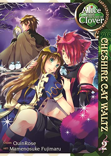 Alice in the Country of Clover: Cheshire Cat Waltz, Vol. 2: QuinRose