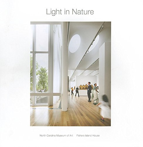 9781935935094: Light in Nature: North Carolina Museum of Art: Fisher Island House