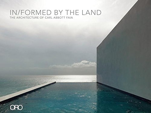 9781935935490: In/Formed by the Land: The Architecture of Carl Abbott FAIA